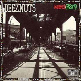 Cd Deez Nuts Word Is Bond [explicit Content]