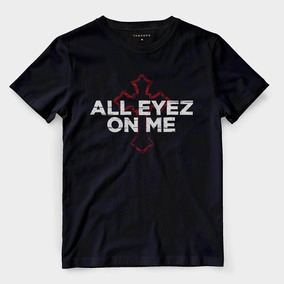Camiseta All Eyez On Me Preta Camisa Hip Hop King Barata 3b9e36007aa