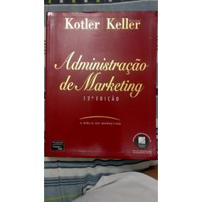 Livro Administração De Marketing 12 Edição Philip Kotler