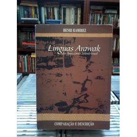 Linguas Arawak Da Amazonia Setentrional Henri Ramirez