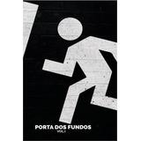 Porta Dos Fundos, V.1