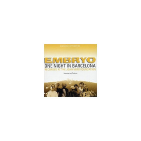 One Night At Barcelona By Embryo (2003-01-06) bbb1af1f59c