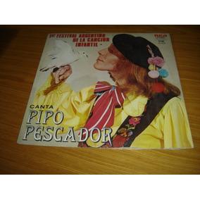 4d4825edf967d Pipo Pescador Lp Canciones Con Boina - Música en Mercado Libre Argentina