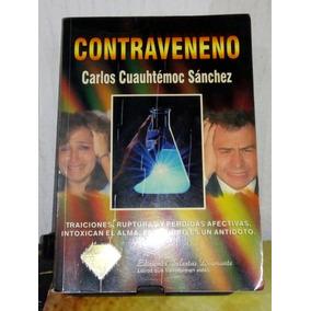 libro contraveneno carlos cuauhtemoc sanchez gratis