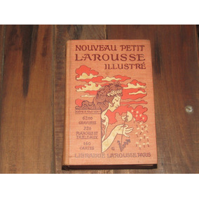 Antiguo Petit Larousse Illustre Frances