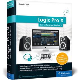 Logic Pro X 10.4.2 High Sierra Os X 2018 Full