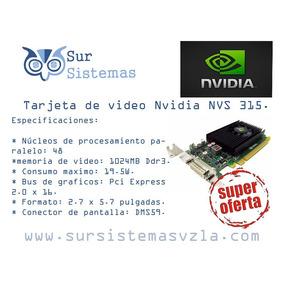 Tarjeta De Video Nvidia Nvs 315 1gb Sin Cable