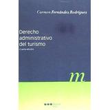 Derecho Administrativo Del Turismo(libro La Actividad De La