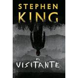 El Visitante - Stephen King - Nuevo Libro !