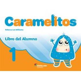 Caramelitos 1 - Libro Del Alumno + Multirom + Libro Digital