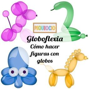 Kit Revistas Decoración Con Globos Fiestas Globoflexia Y Mas