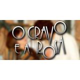 Novela - O Cravo E A Rosa - Completa - 82 Dvds