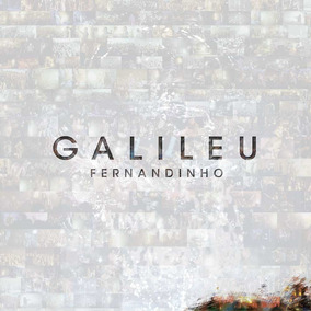 Cd Galileu Fernandinho Original