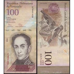 Cédulas De 100 Bolivares - Para Colecionadores...a Unidade