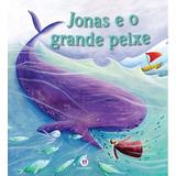 Jonas E O Grande Peixe
