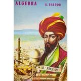 Algebra, Aritmetica Y Geometria + + Solucionario De Baldor
