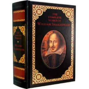 The Complete Works Of William Shakespeare Ed. Luxo Capa Dura