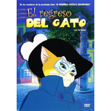 El Regreso Del Gato Cat Returns Studio Ghibli Pelicula Dvd