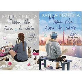 Minha Vida Fora De Série 3 E 4 Temporada Livro Paula Pimenta