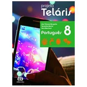 Kit Projeto Teláris 8 Ano - Port. Mat. Geo. Ciê. Hist