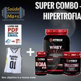 Combo Whey Protein + Creatina + Bcaa - Mtech