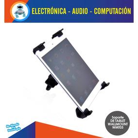 Soporte Espaldar Para Tablet 7 A 12 Universal Wallmount