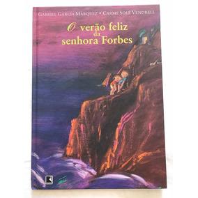 O Verão Feliz Da Senhora Forbes - Gabriel García Márquez