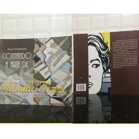 Contando A Arte De Claudio Tozzi Livro Frete 12,00c.registra