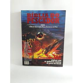 Bíblia Do Pescador 2009 - O Anuário Brasileiro De Pesca Usad