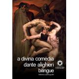 A Divina Comédia - Edição Bilingue - Italiano/português