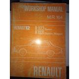 Manual De Taller R12 Ts 1600 Cc