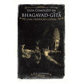Guia Completo Da Bhagavad Gita Com Tradução Literal - Livr