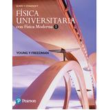 Fisica Universitaria Con Fisica Moderna 1 Sears & Zemansky