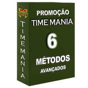 Promoção Timemania 6 Métodos Avançados
