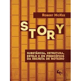 Story - Substancia, Estrutura, Estilo E Os Principios Da Esc