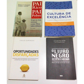 Oportunidades Disfarçadas+pai Rico Pai Pobre+livro Negro+cul