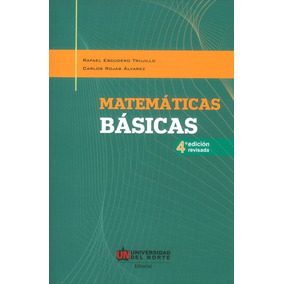 Matemáticas Básicas (4 Edición Revisada)
