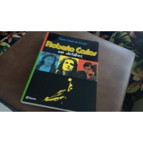 Livro Proibido Roberto Carlos Em Detalhes Autografado