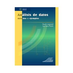 Análisis De Datos. Métodos Y Ejemplos