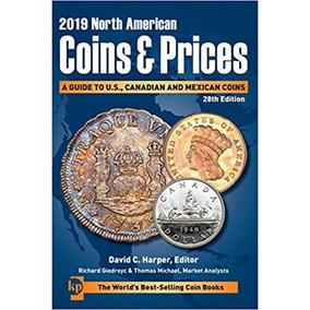 Catalogo 2019 Monedas North American Coins & Price Mexico