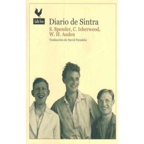 Diario De Sintra - S. Spender / C. Isherwood / W. H. Auden