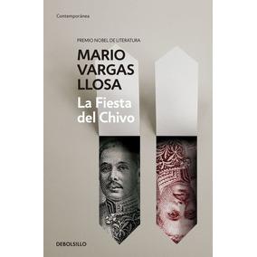 La Fiesta Del Chivo - Mario Vargas Llosa - Debolsillo