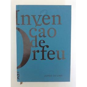Invenção De Orfeu, Jorge De Lima (cosac Naify)