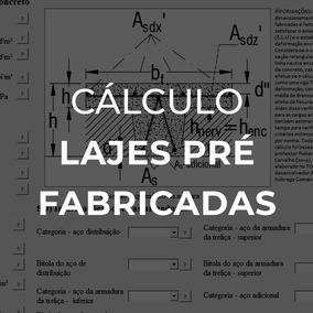 Planilha Para Cálculo De Lajes Pre Fabricadas
