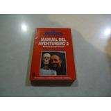 Manual Del Aventurero 2 Autor: Rudiger Nehberg