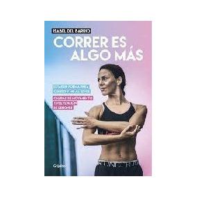 Correr Es Algo Mas - Del Barrio Isabel