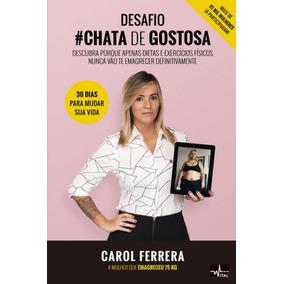 Desafio # Chata De Gostosa