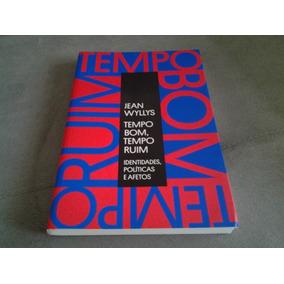 Livro Tempo Bom, Tempo Ruim - Jean Wyllis 2014 Paralela