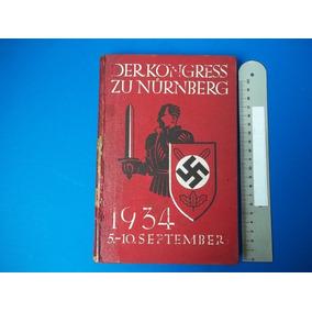 Livro Derkongress Nurnberg 3º Reich Ii Guerra Adolph 1936