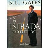 A Estrada Do Futuro Bill Gates Pdf